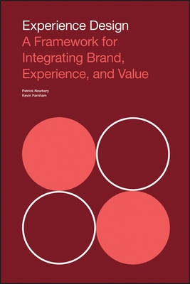 Experience Design : A Framework for Inte