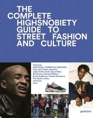 Incomplete Highsnobiety Guide, The