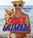 Only Human: Martin Parr